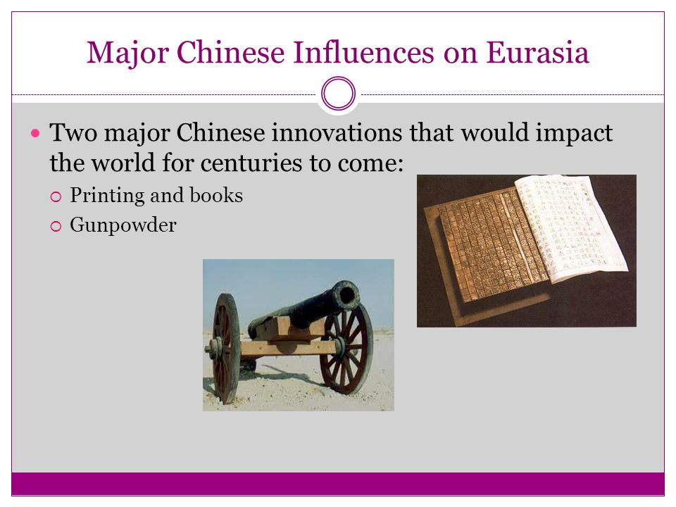 Major Chinese Influences on Eurasia