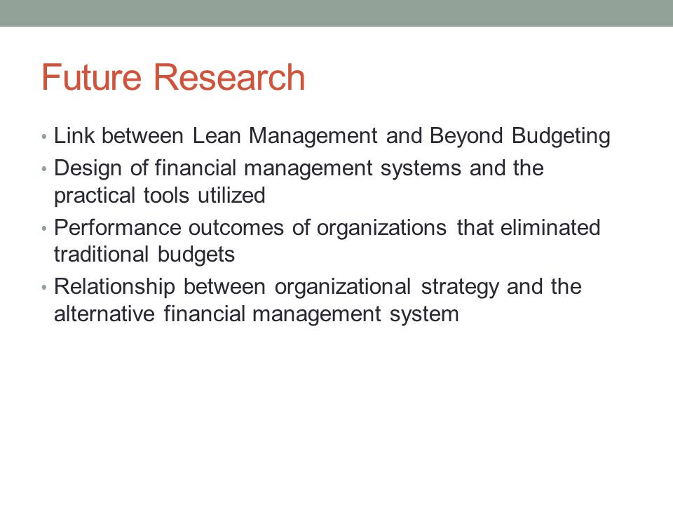 Future Research Link between Lean Management and Beyond Budgeting