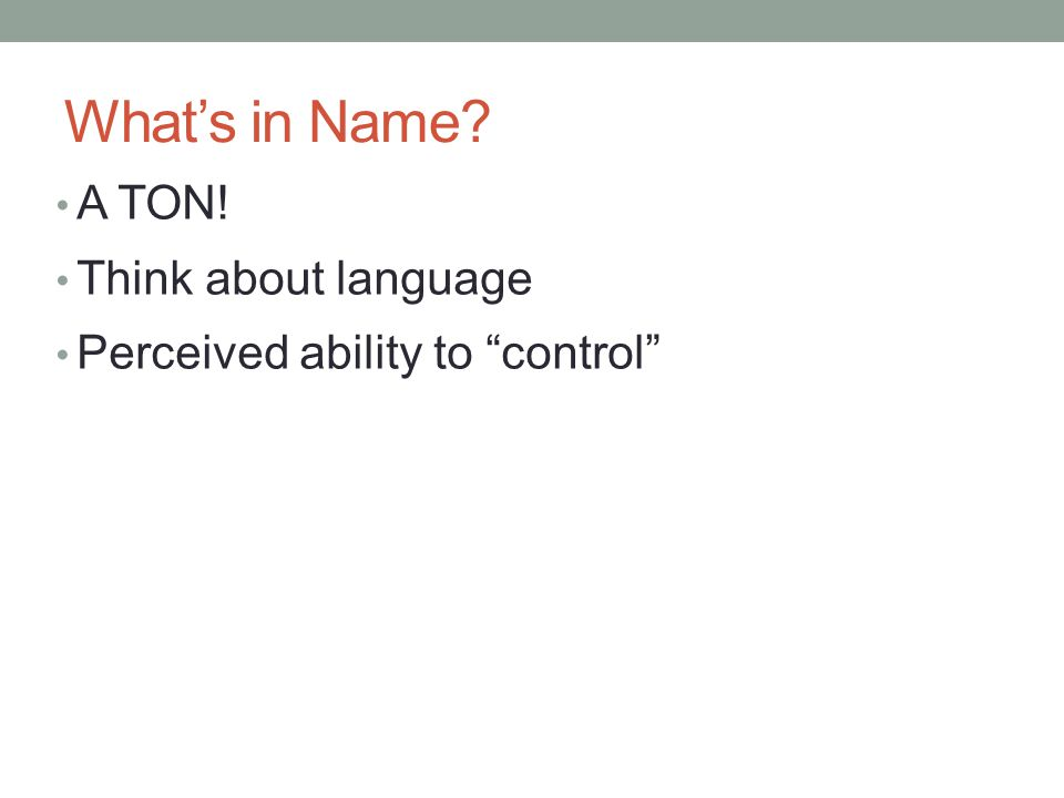 What's in Name A TON! Think about language