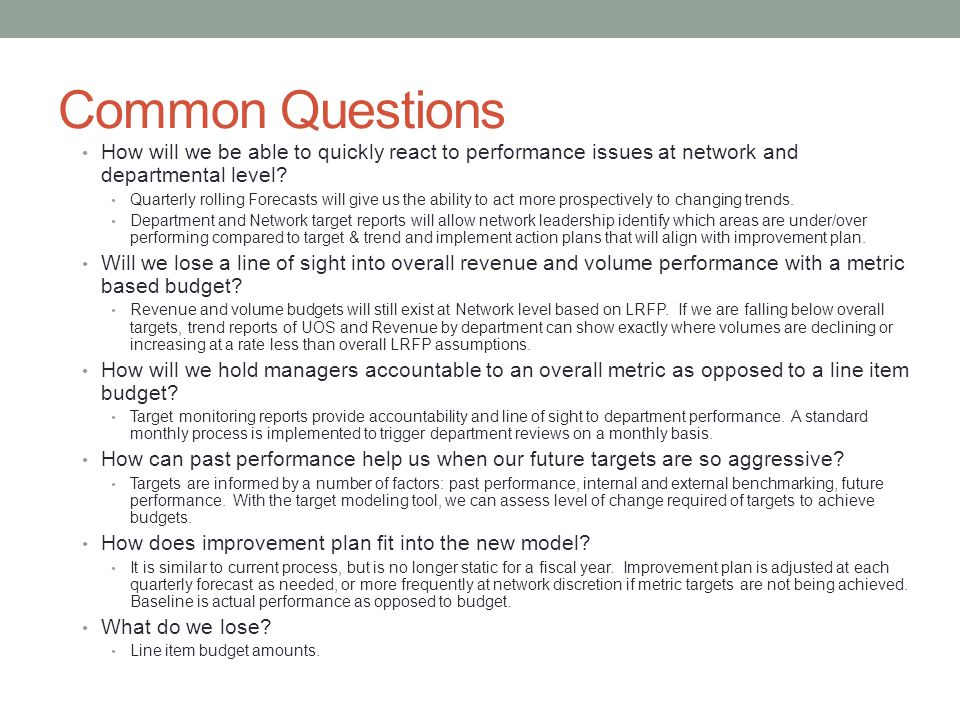 Common Questions How will we be able to quickly react to performance issues at network and departmental level