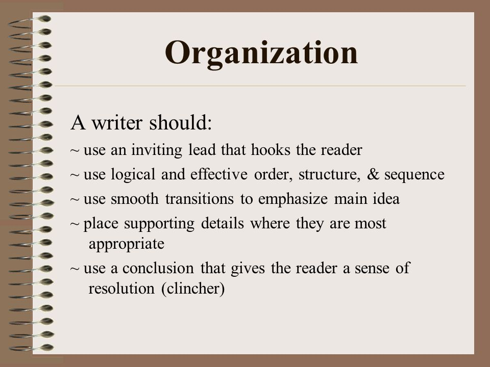 Organization A writer should: