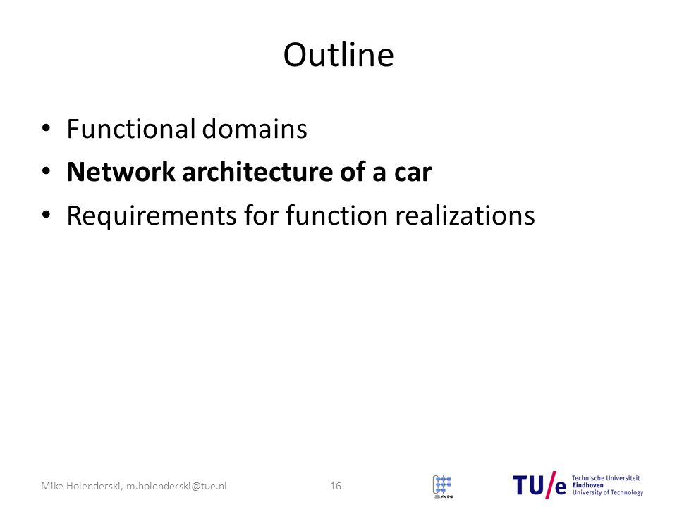 Outline Functional domains Network architecture of a car