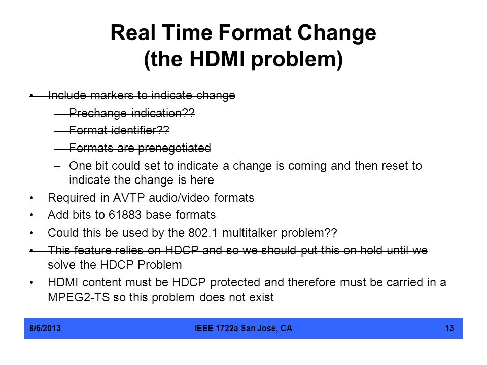 Real Time Format Change (the HDMI problem)