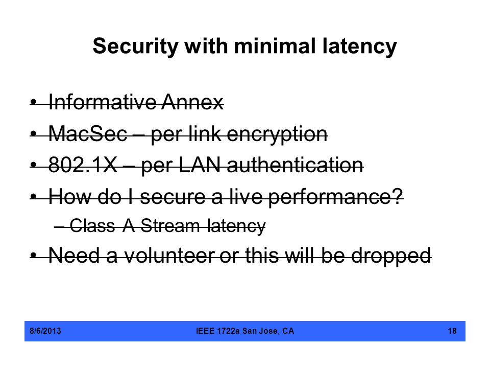Security with minimal latency