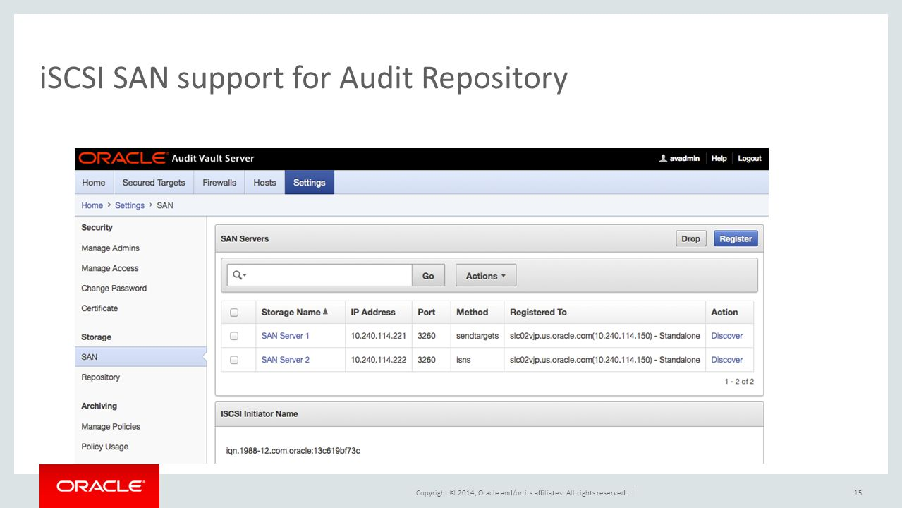 iSCSI SAN support for Audit Repository