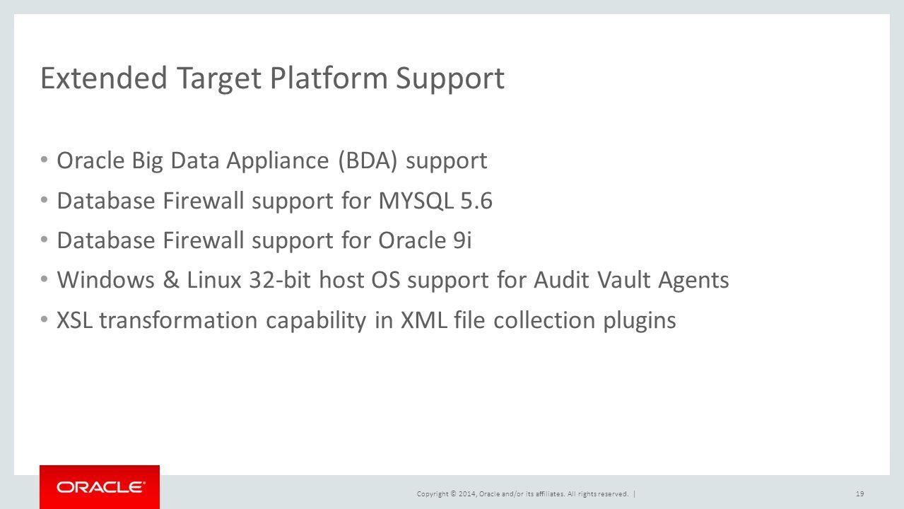 Extended Target Platform Support