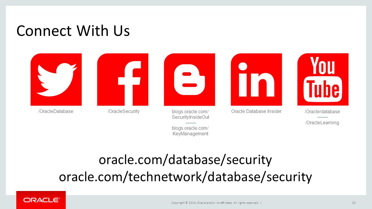 Connect With Us oracle.com/database/security