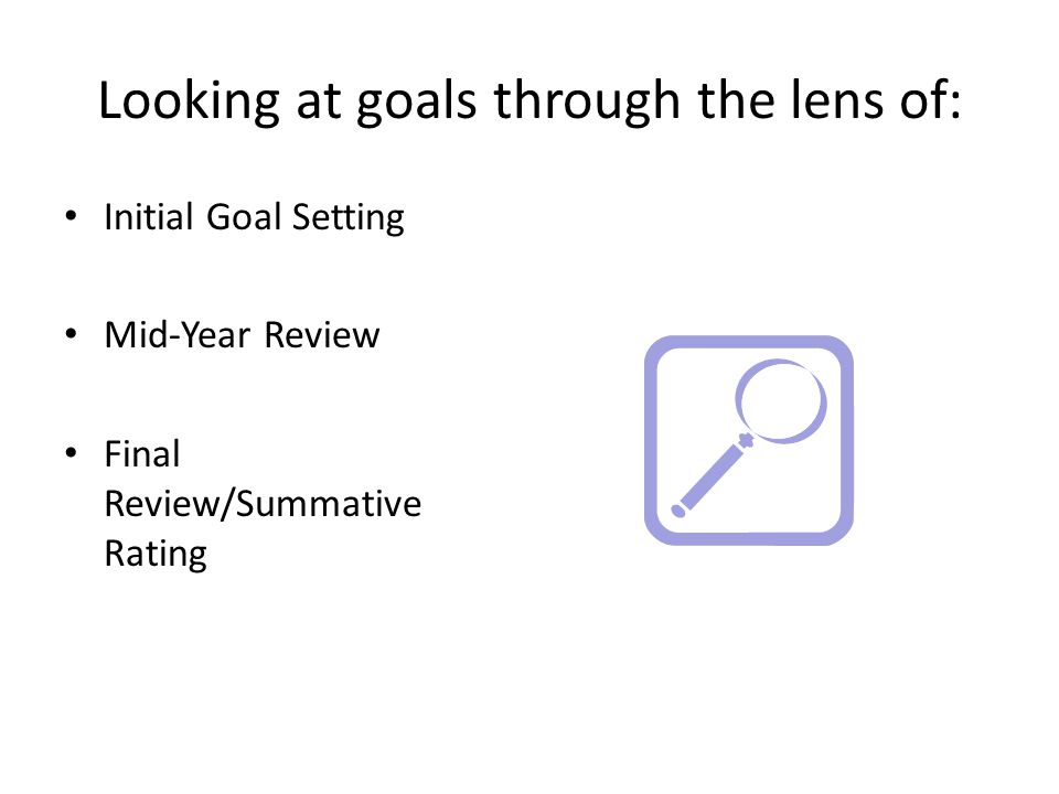 Looking at goals through the lens of: