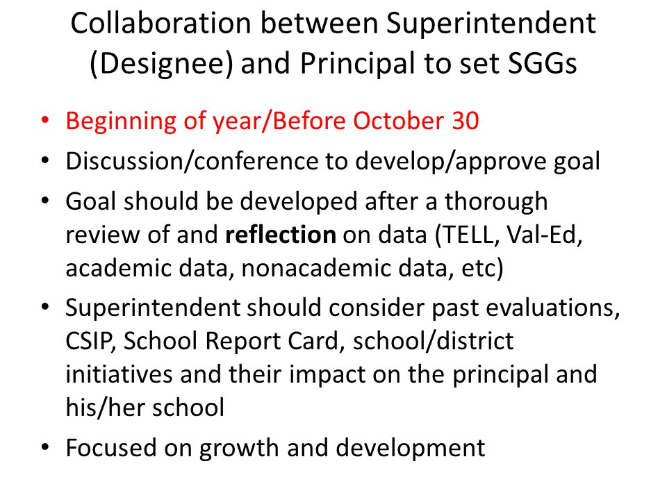 Collaboration between Superintendent (Designee) and Principal to set SGGs