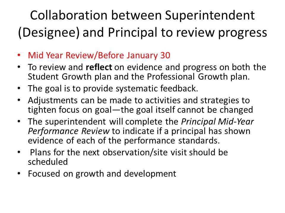 Collaboration between Superintendent (Designee) and Principal to review progress