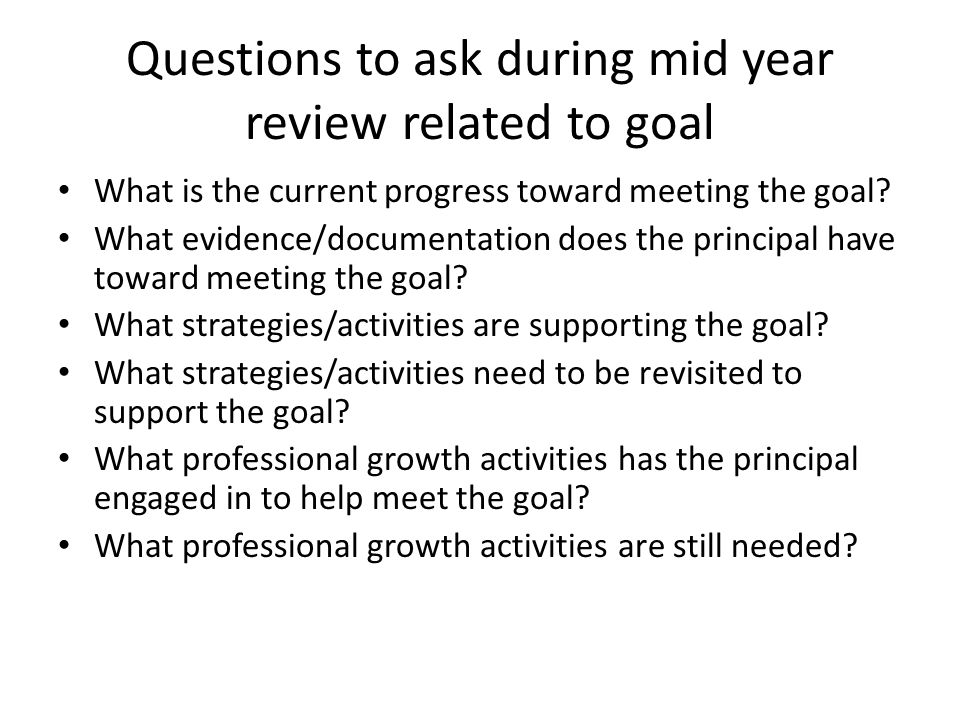 Questions to ask during mid year review related to goal