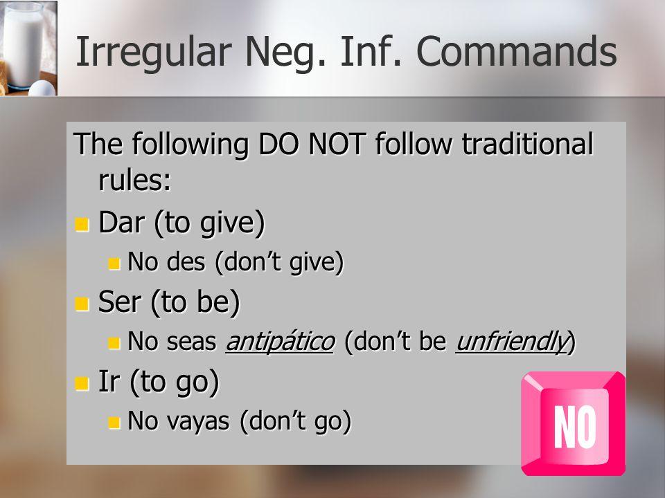 Irregular Neg. Inf. Commands