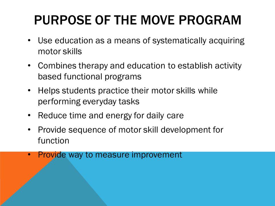 Purpose of the MOVE program