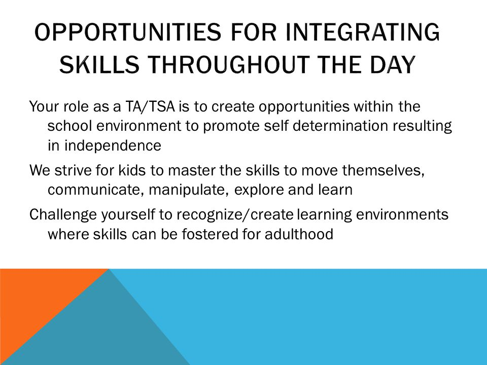 Opportunities for Integrating skills throughout the day
