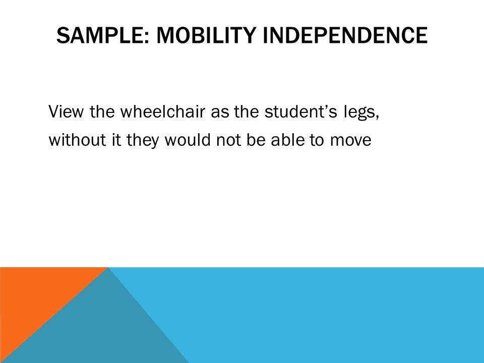 Sample: Mobility Independence