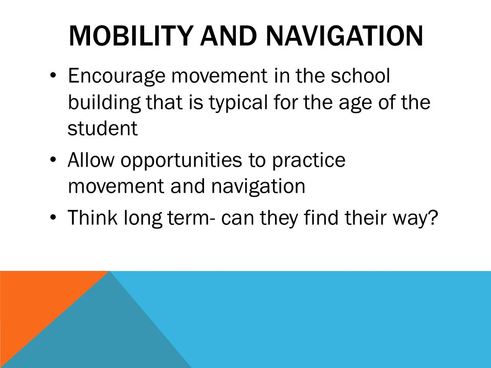 Mobility and Navigation