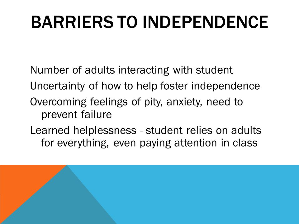 Barriers to Independence