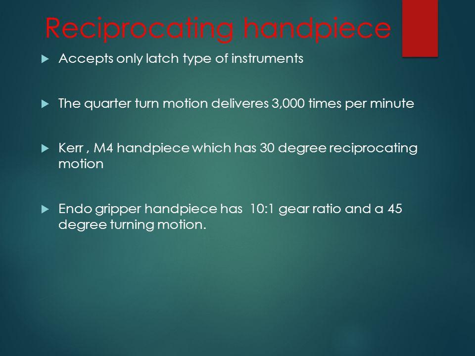 Reciprocating handpiece