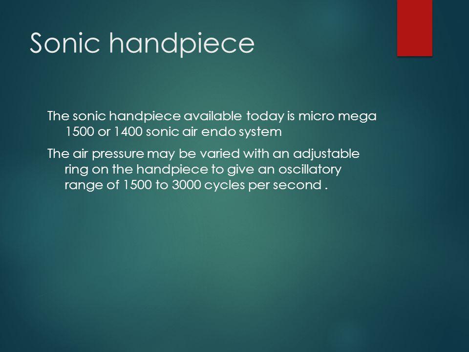 Sonic handpiece