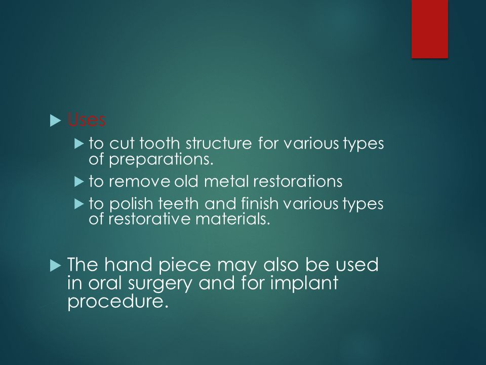 Uses to cut tooth structure for various types of preparations. to remove old metal restorations.