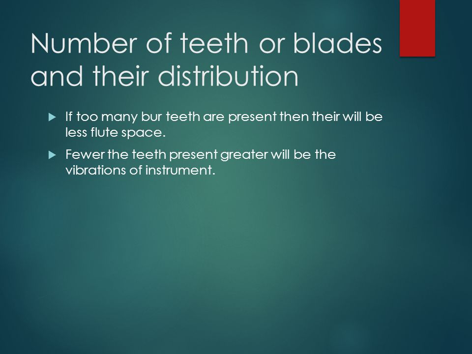 Number of teeth or blades and their distribution
