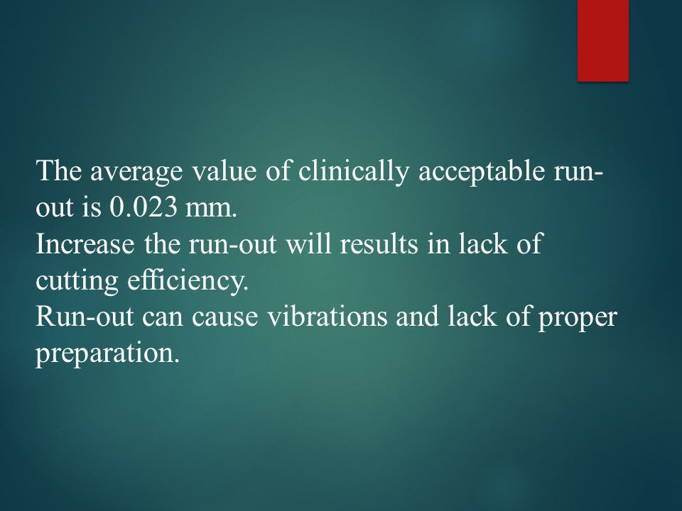 The average value of clinically acceptable run-out is 0.023 mm.
