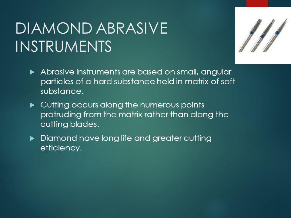 DIAMOND ABRASIVE INSTRUMENTS
