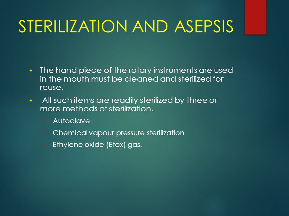 STERILIZATION AND ASEPSIS