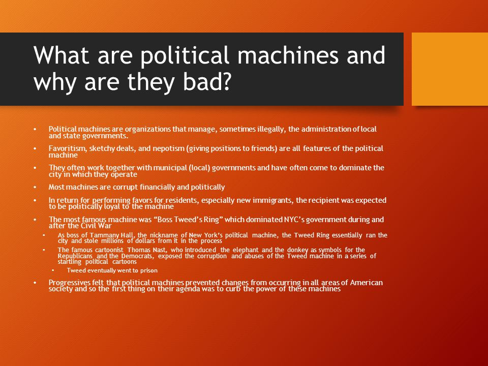 What are political machines and why are they bad