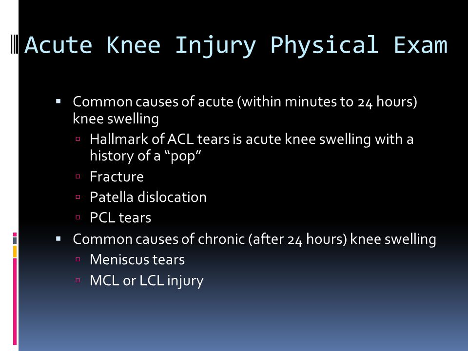 Acute Knee Injury Physical Exam