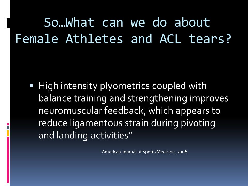 So…What can we do about Female Athletes and ACL tears
