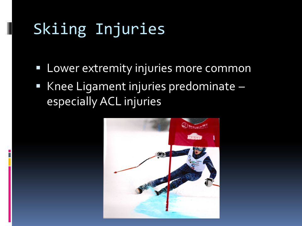 Skiing Injuries Lower extremity injuries more common