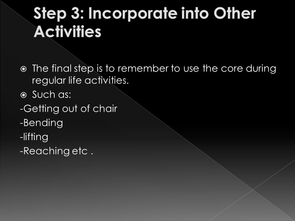 Step 3: Incorporate into Other Activities