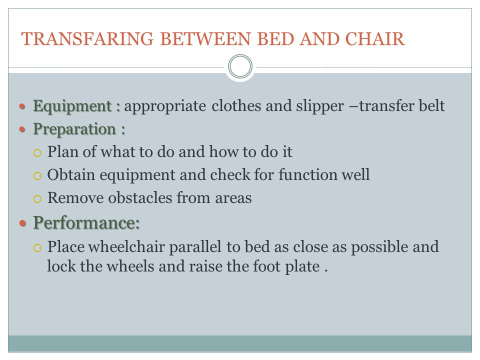 TRANSFARING BETWEEN BED AND CHAIR