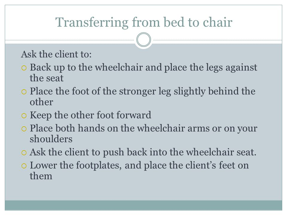 Transferring from bed to chair