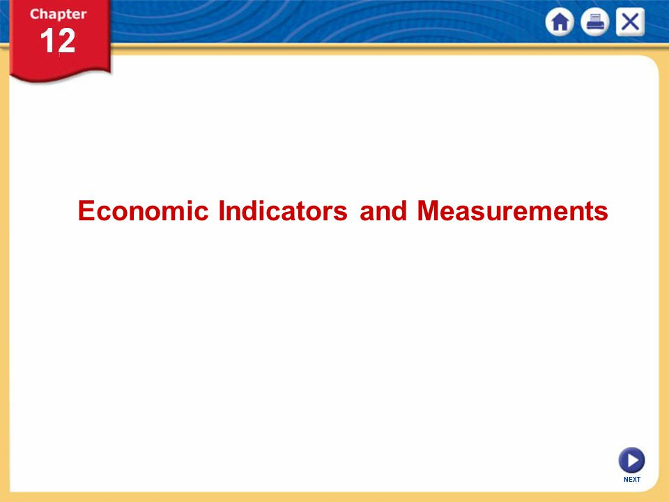 Economic Indicators and Measurements