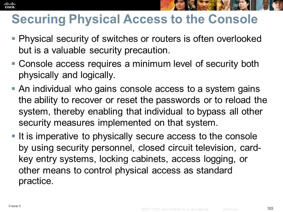 Securing Physical Access to the Console