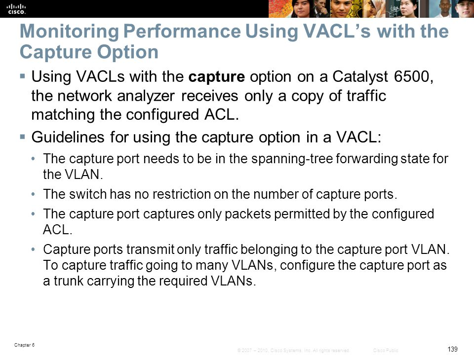 Monitoring Performance Using VACL's with the Capture Option