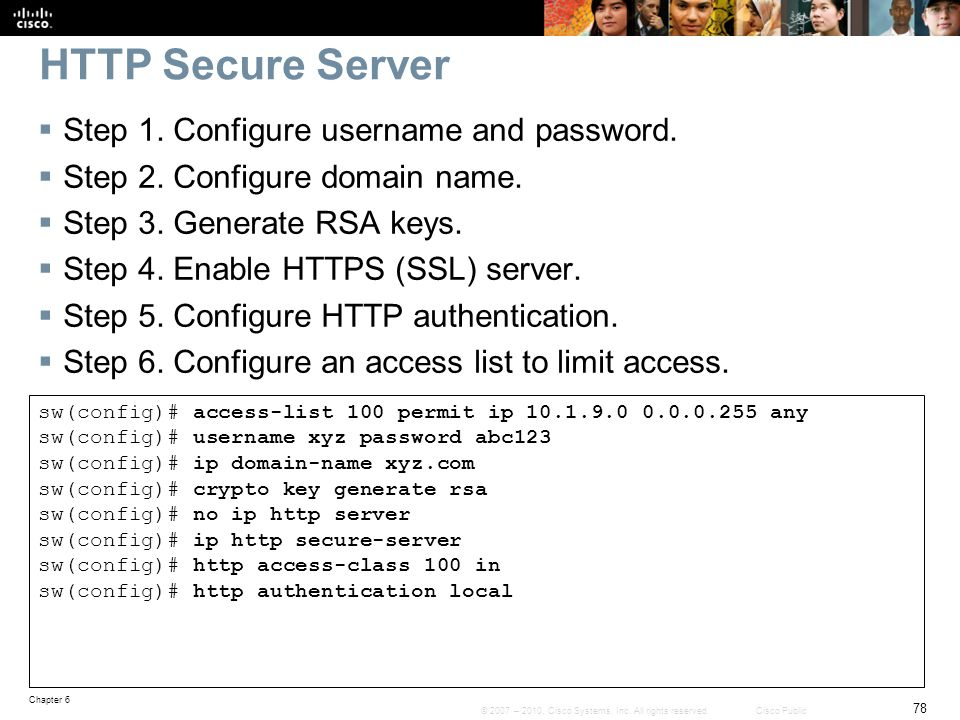 HTTP Secure Server Step 1. Configure username and password.