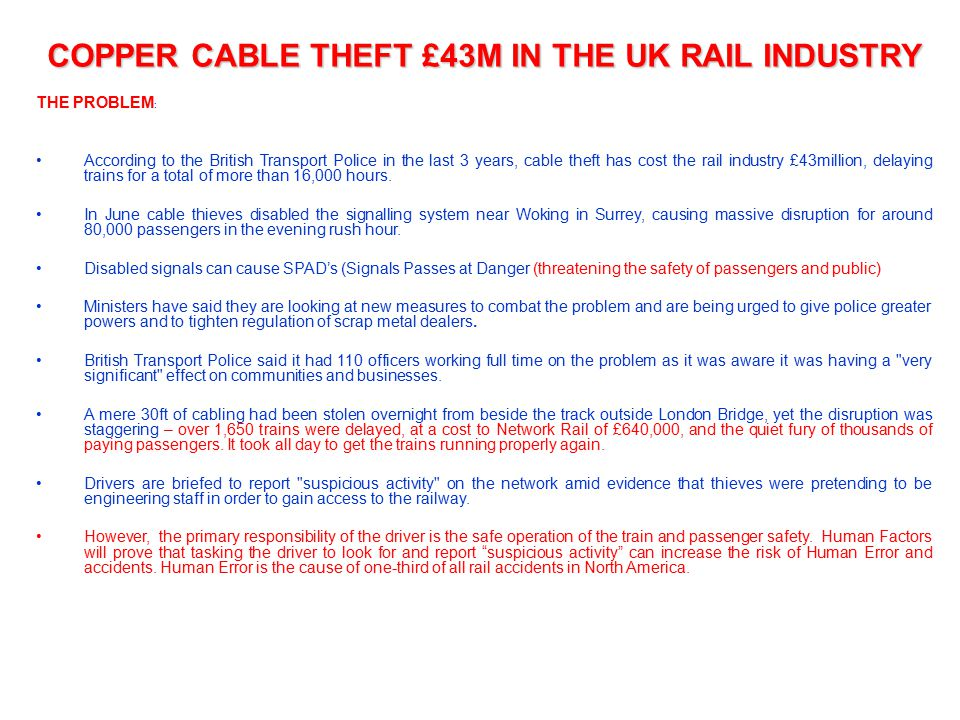 COPPER CABLE THEFT £43M IN THE UK RAIL INDUSTRY