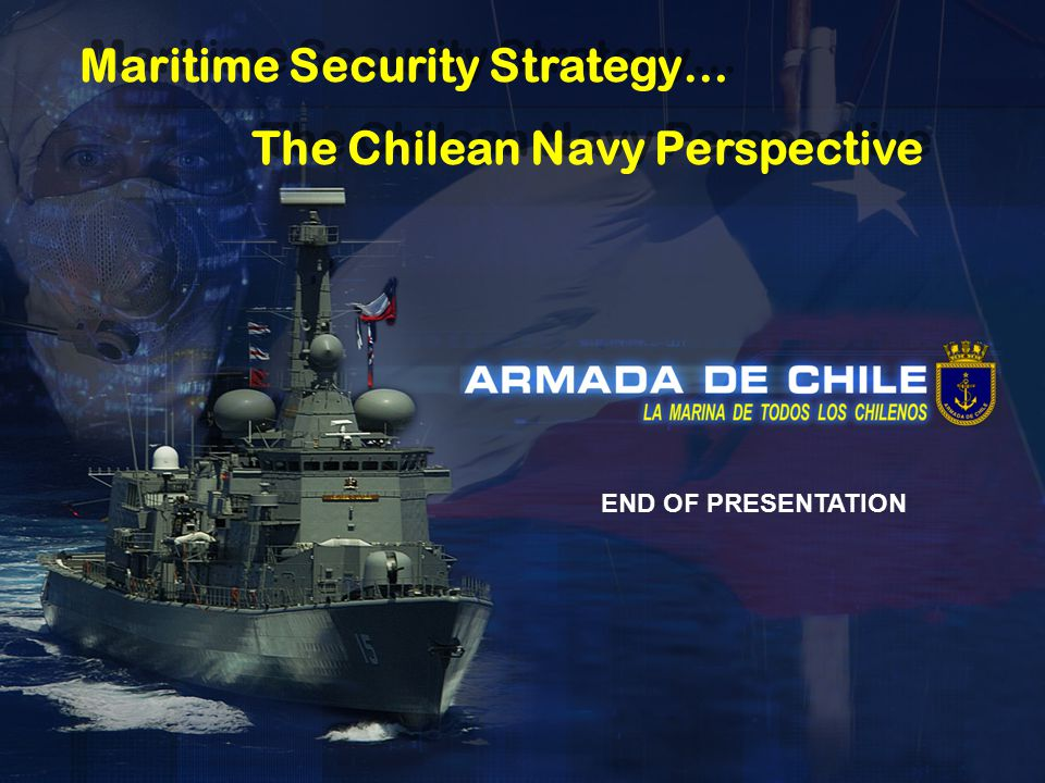 Maritime Security Strategy… The Chilean Navy Perspective