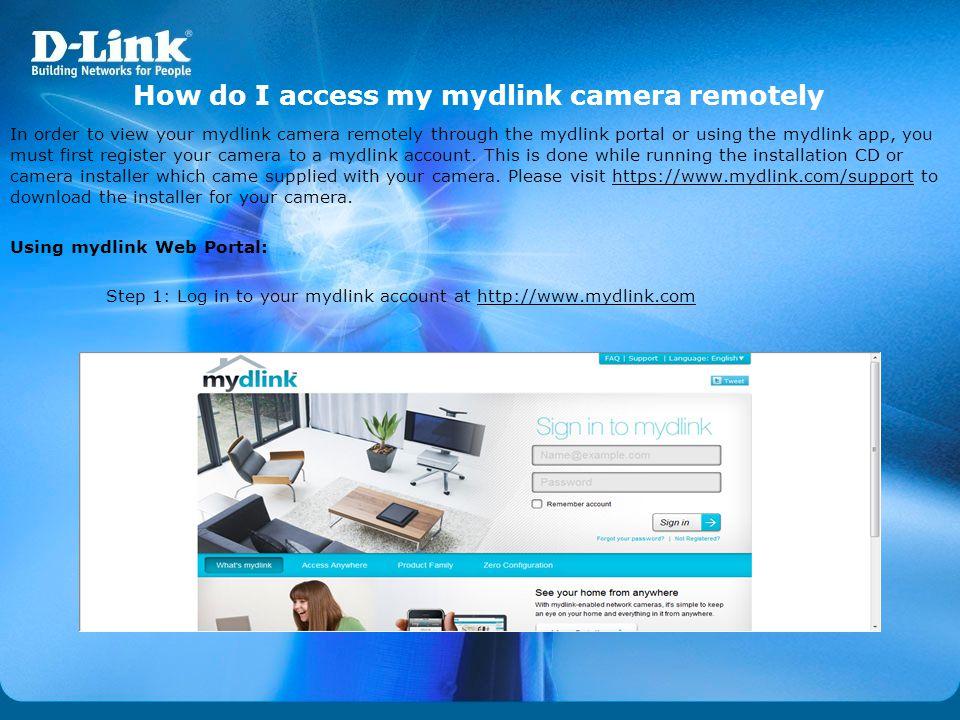 How do I access my mydlink camera remotely