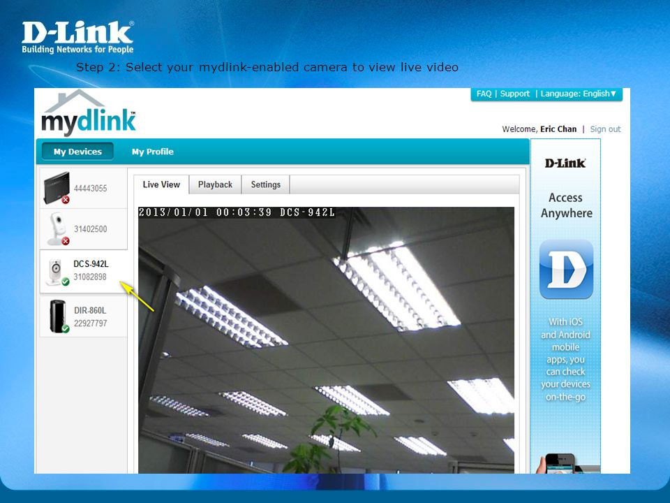 Step 2: Select your mydlink-enabled camera to view live video