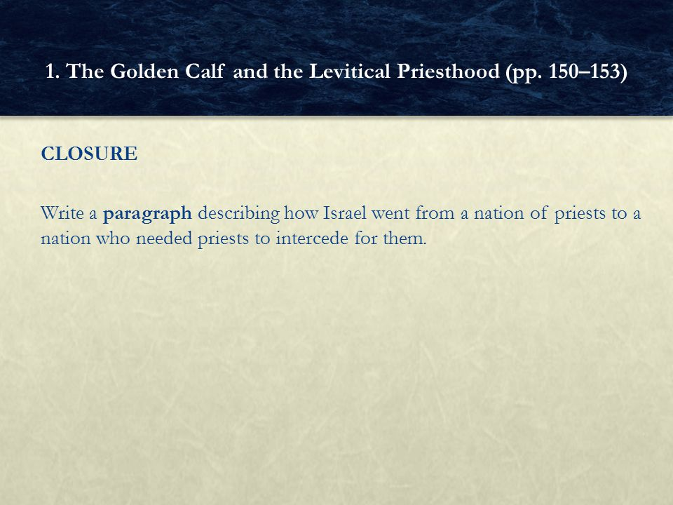 1. The Golden Calf and the Levitical Priesthood (pp. 150–153)