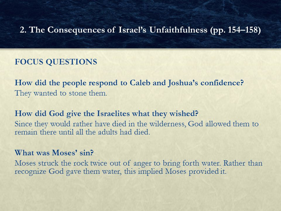 2. The Consequences of Israel's Unfaithfulness (pp. 154–158)