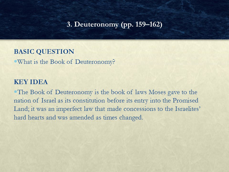 3. Deuteronomy (pp. 159–162) BASIC QUESTION