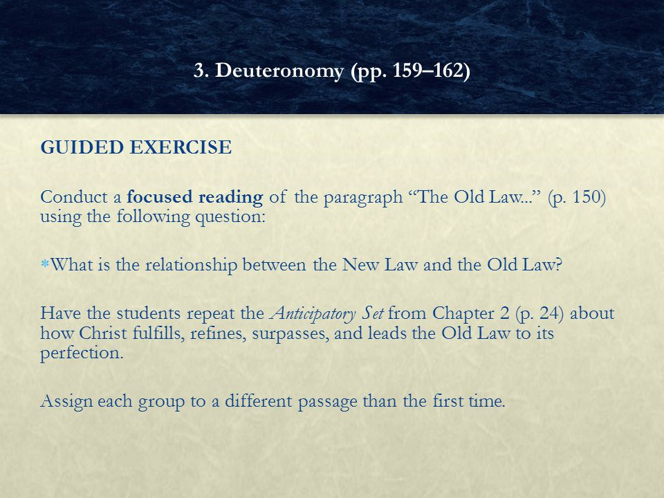 3. Deuteronomy (pp. 159–162) GUIDED EXERCISE