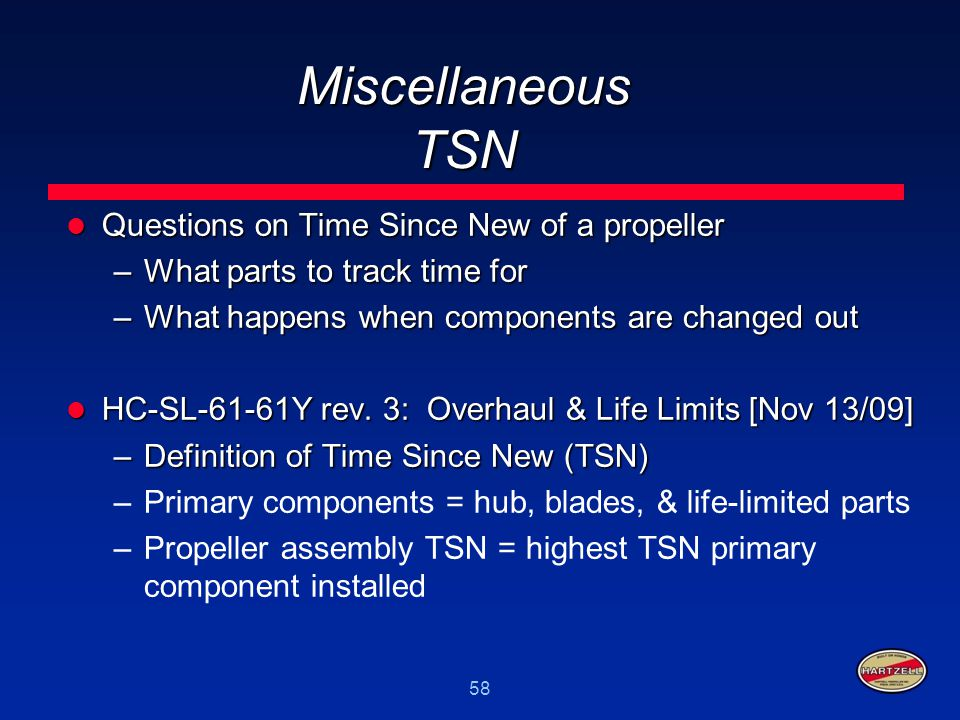 Miscellaneous TSN Questions on Time Since New of a propeller