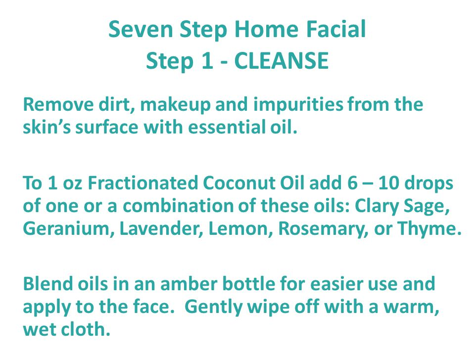 Seven Step Home Facial Step 1 - CLEANSE