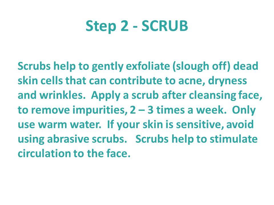 Step 2 - SCRUB